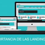 LA IMPORTANCIA DE LAS LANDING PAGES