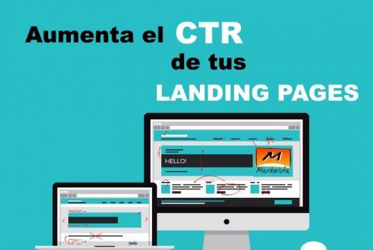 Aumenta CTR de tus landing pages
